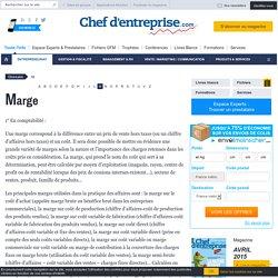 Définition Marge - Le glossaire Chefdentreprise.com