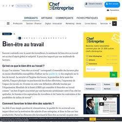 Définition Bien-être au travail - Le glossaire Chefdentreprise.com