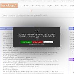 Définition / classification des handicaps (CIH et OMS)