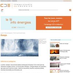 Énergie : définition, formes d'énergie, classification, mesure et futur