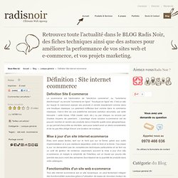 Définition Site internet ecommerce - agence de communication Paris Radis noir
