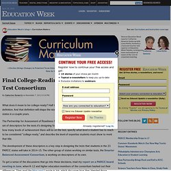 Final College-Readiness Definition Guides Test Consortium - Curriculum Matters