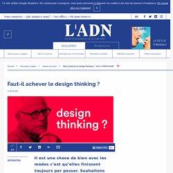 Définition et critique du design thinking