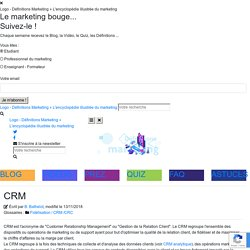 Définition : CRM » Définitions marketing