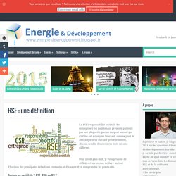 RSE : une définition ~ Energie et développement durable, par Thibault Laconde