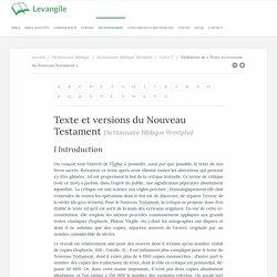 Texte et versions du Nouveau Testament définition du dictionnaire biblique Westphal