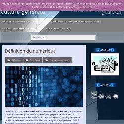 Définition du numérique – Ma dissertation de culture générale