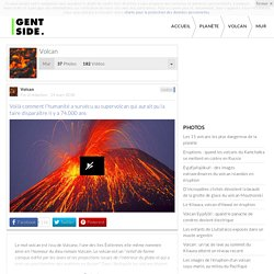Volcan : Définition, photos, vidéos, actualité, dossiers, fonds d'écran, posts, membres, boutique