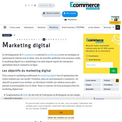 Définition Marketing digital - Le glossaire Ecommercemag.fr