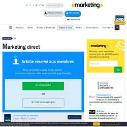 Définition Marketing direct - Le glossaire Emarketing.fr