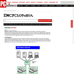 NAS Definition from PC Magazine Encyclopedia