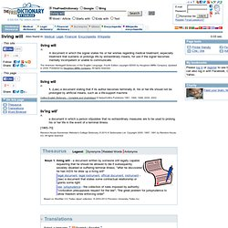 living will - definition of living will by the Free Online Dictionary