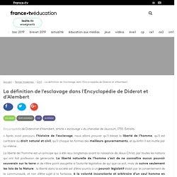 La définition de l'esclavage dans l'Encyclopédie de Diderot et d'Alembert