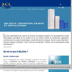 Big Data : définition, enjeux et applications