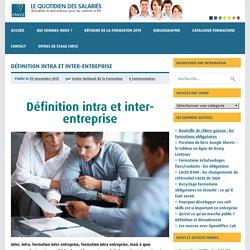 Définition intra et inter-entreprise
