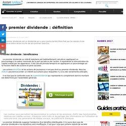 Le premier dividende : définition - Aide juridique entreprise en ligne gratuite