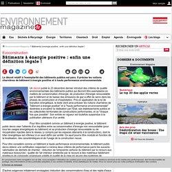 Bâtiments à énergie positive : enfin une définition légale ! – 05/01/17