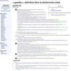 Littré - gazette - définition, citations, étymologie