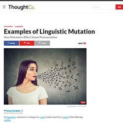Definition and Examples of Linguistic Mutation