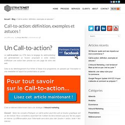 Call to action: définition, exemples et astuces !