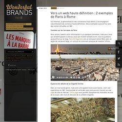 Vers un web haute définition : 2 exemples de Paris à Rome