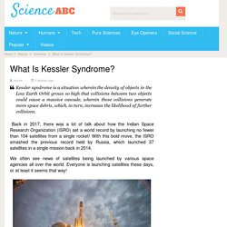 Kessler Syndrome: Definition and a Brief Explanation