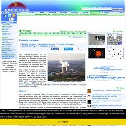 Définition Centrale nucléaire - Encyclopédie scientifique en ligne