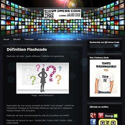 Définition Flashcode - QR code, flashcode, datamatrix, microsoft tag et tous les codes barres 2D