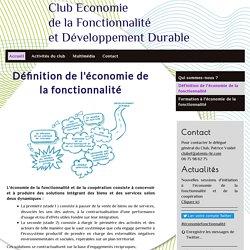 Définition de l'économie de la fonctionnalité - Club économie de la fonctionnalité