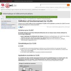Définition et fonctionnement du VLAN