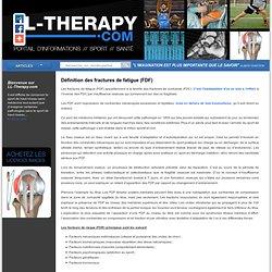Définition des fractures de fatigue (FDF)