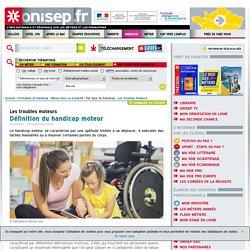 Définition du handicap moteur - Onisep