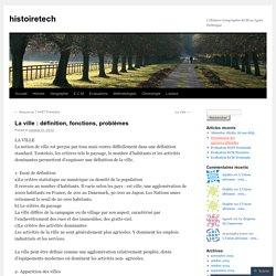 La ville : définition, fonctions, problèmes