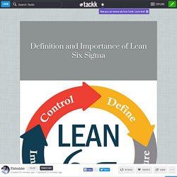 Definition and Importance of Lean Six Sigma