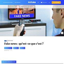 Fake news - Fausse information et définitions