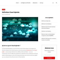 Définition Cloud Hybride - Actualité Informatique