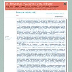 """définition de la """"Pédagogie institutionnelle"""""""