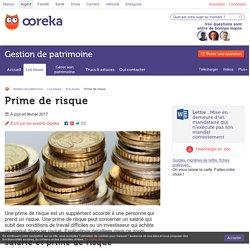 Prime de risque : définition, salarié et investisseur - Ooreka