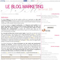 Définition - Le Blog Marketing
