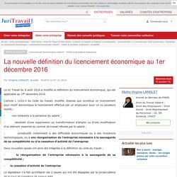 La nouvelle définition du licenciement économique au 1er décembre 2016