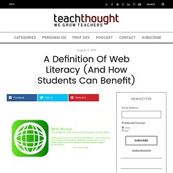A Definition Of Web Literacy (And How Students Can Benefit)
