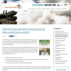 Définition métaphysique de 20 malaises/maladies