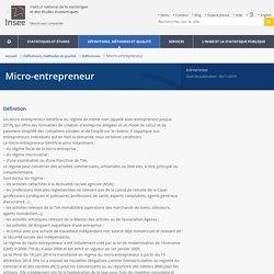 Définition - Micro-entrepreneur