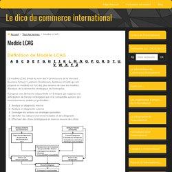 définition du modèle LCAG
