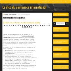 définition de firme multinationale (fmn)