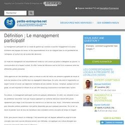 Définition ; Le management participatif