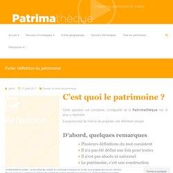 Fiche: définition du patrimoine – Patrimathèque