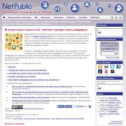 Dossier réseaux sociaux en CDI : définition, typologie, actions pédagogiques