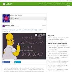 Boson de higgs : news, Définition, photos, vidéos, membres