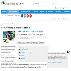 Définition de la phytothérapie